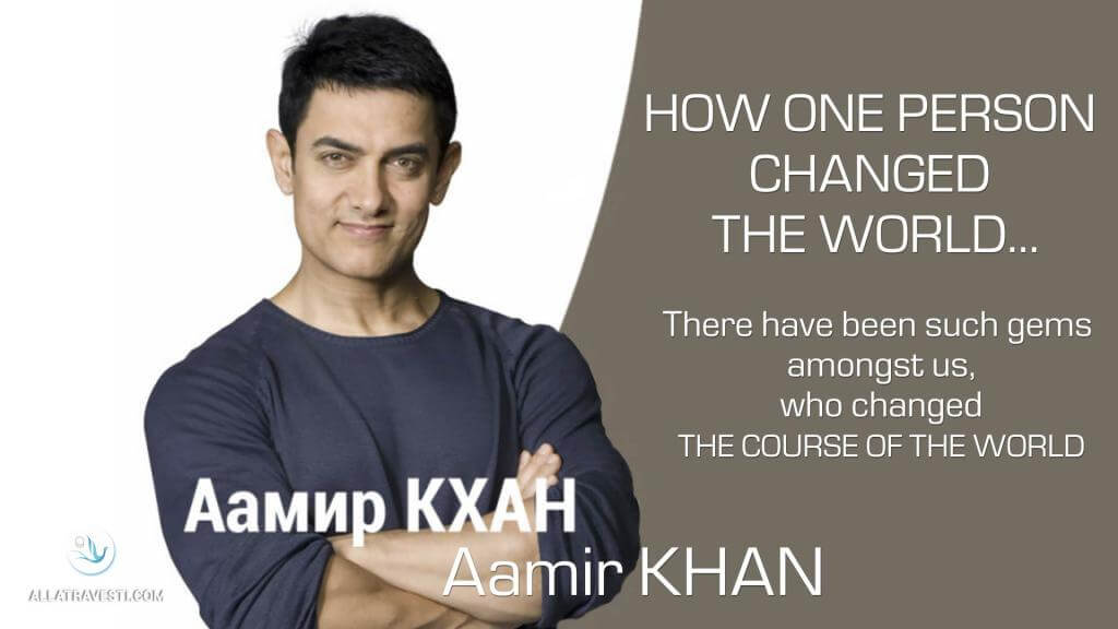 How one person changed the world… Aamir Khan