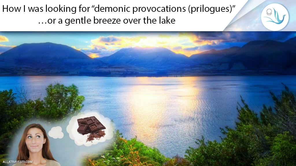 """How I was looking for """"demonic provocations (prilogues)""""…or a gentle breeze over the lake"""