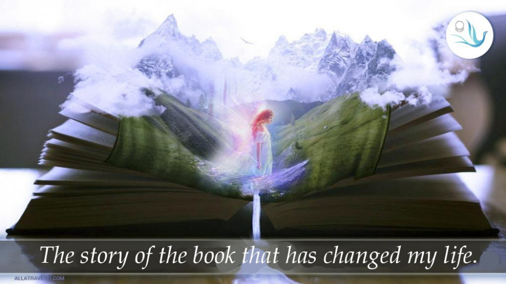 The story of the book that has changed my life.