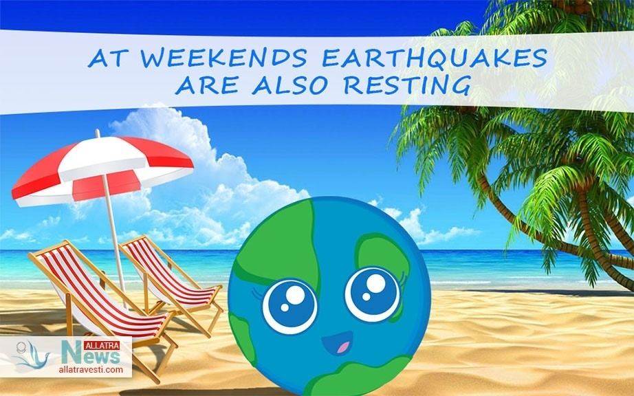 At weekends earthquakes are also resting