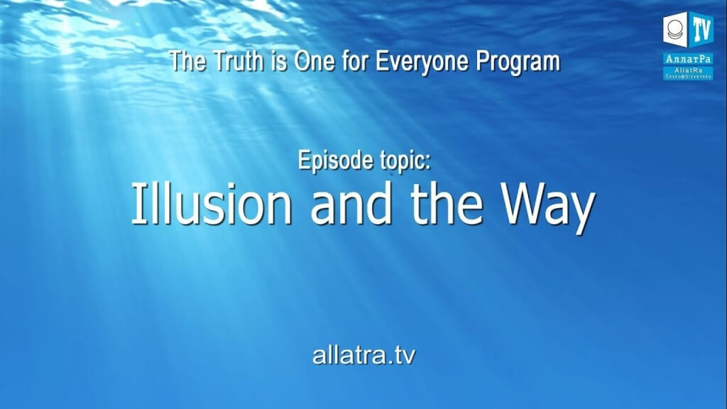 Illusion and the Way. The Truth is One for Everyone. Release 2