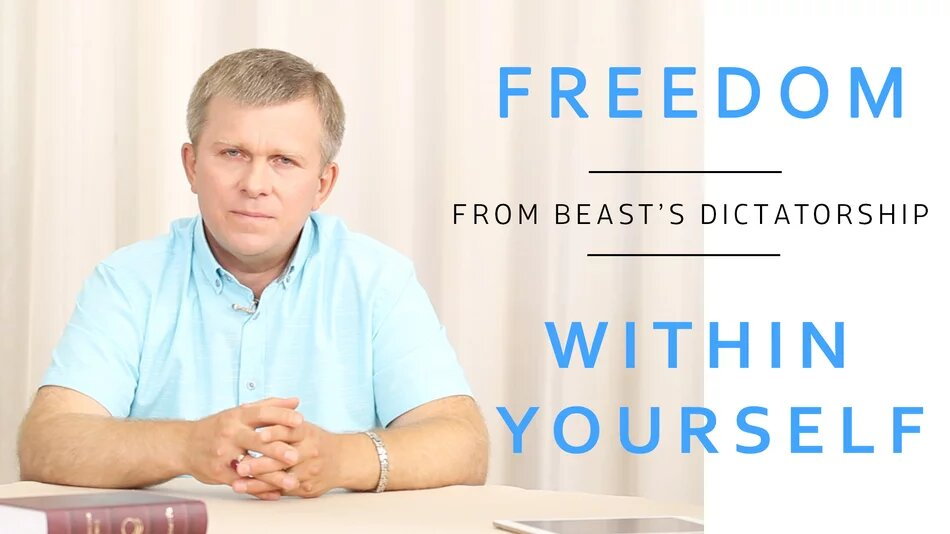 FREEDOM FROM BEAST'S DICTATORSHIP WITHIN YOURSELF