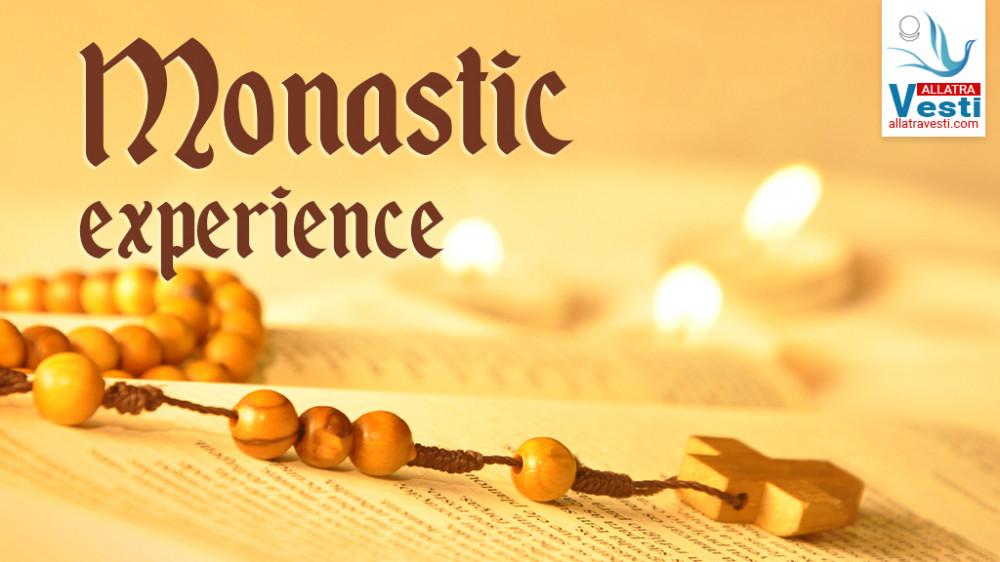 MONASTIC EXPERIENCE