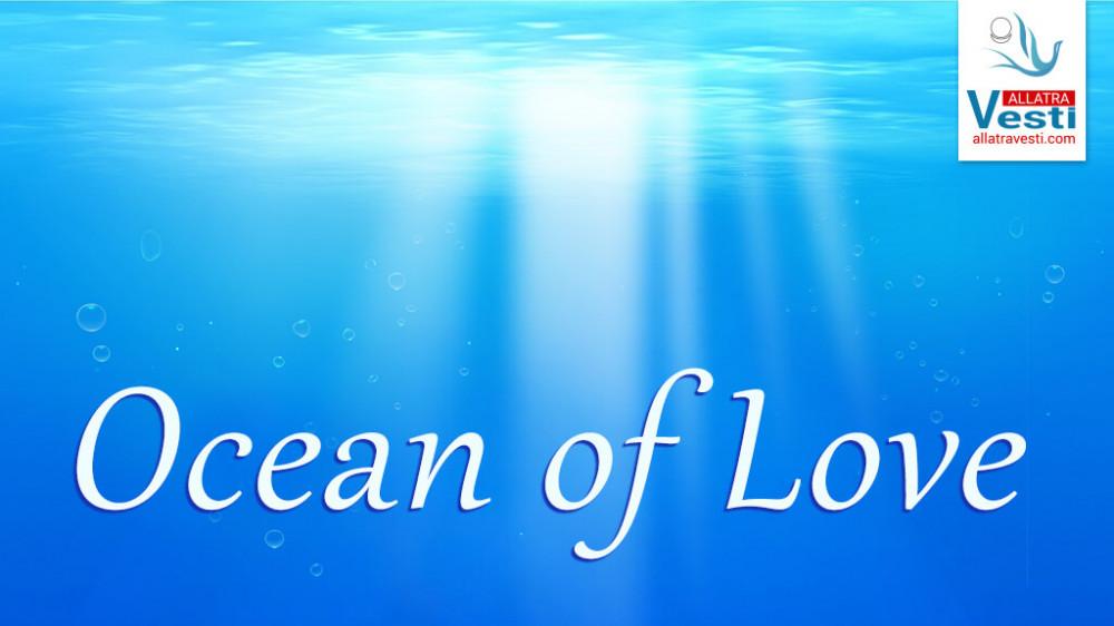 Ocean of Love. Sun of Love. Air of Love