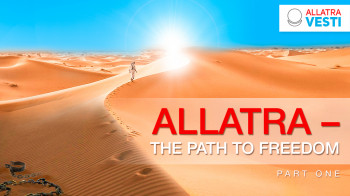 ALLATRA – THE PATH TO FREEDOM. Part one