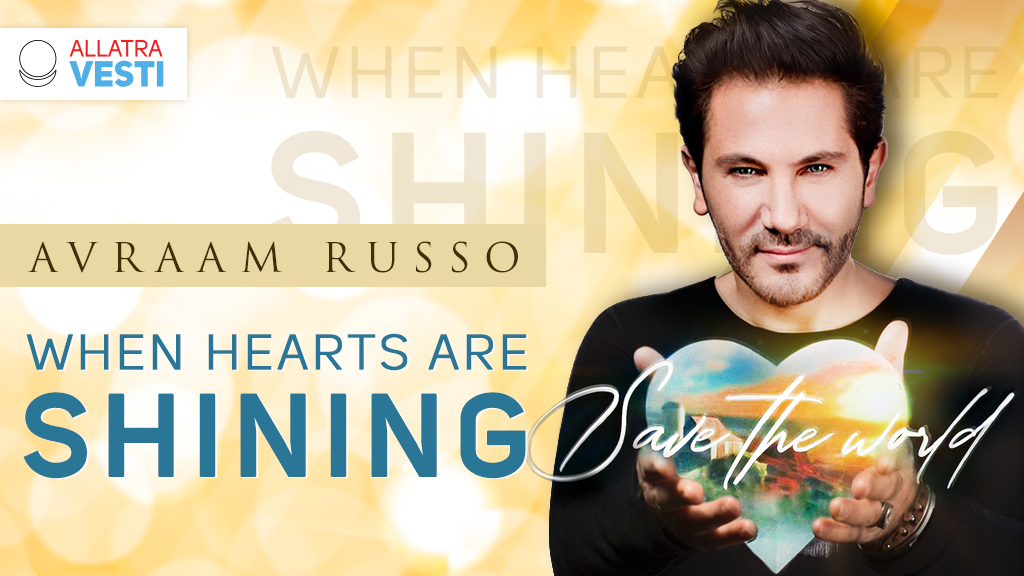 AVRAAM RUSSO. WHEN HEARTS ARE SHINING
