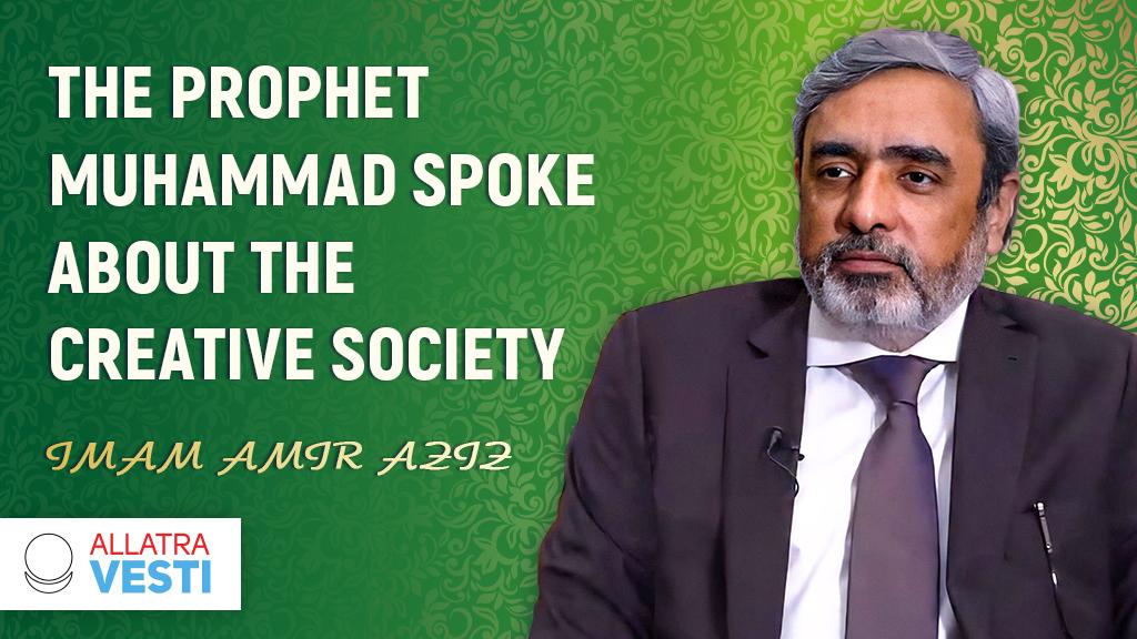 The Prophet Muhammad spoke about the  <mark><b>Creative</b></mark>   <mark><b>Society</b></mark>