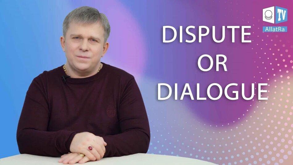 DISPUTE OR DIALOGUE? (English Subtitles)