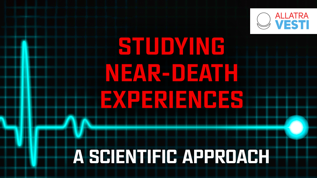 Studying near-death experiences. A scientific approach