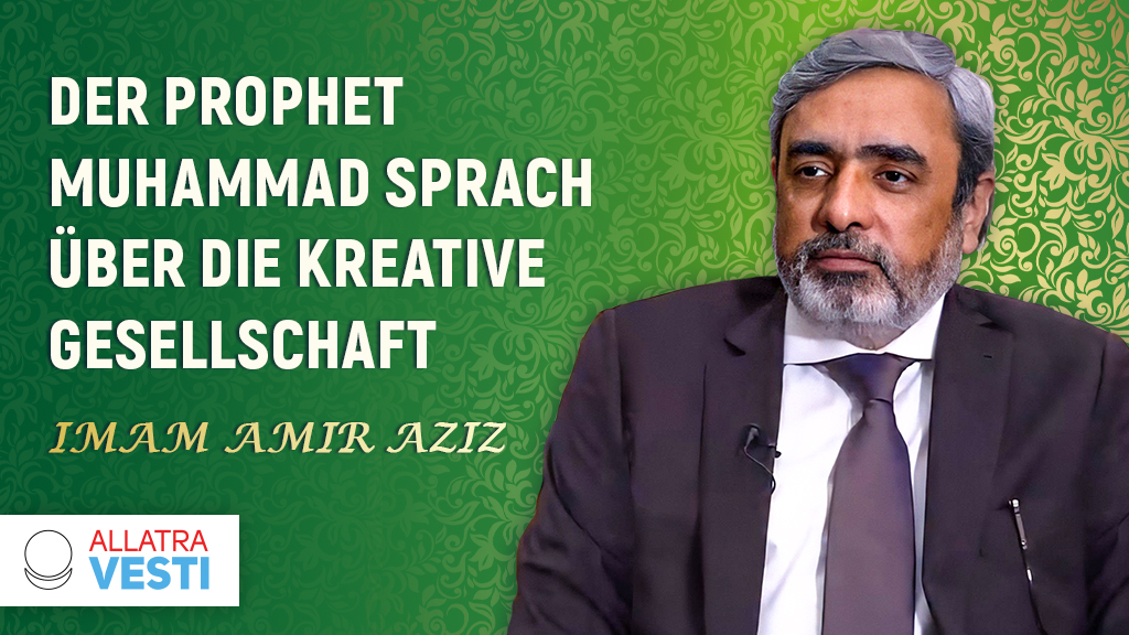 Der Prophet Muhammad sprach über die  <mark><b>Kreative</b></mark>   <mark><b>Gesellschaft</b></mark>