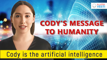 Cody is the artificial intelligence. Message to humanity